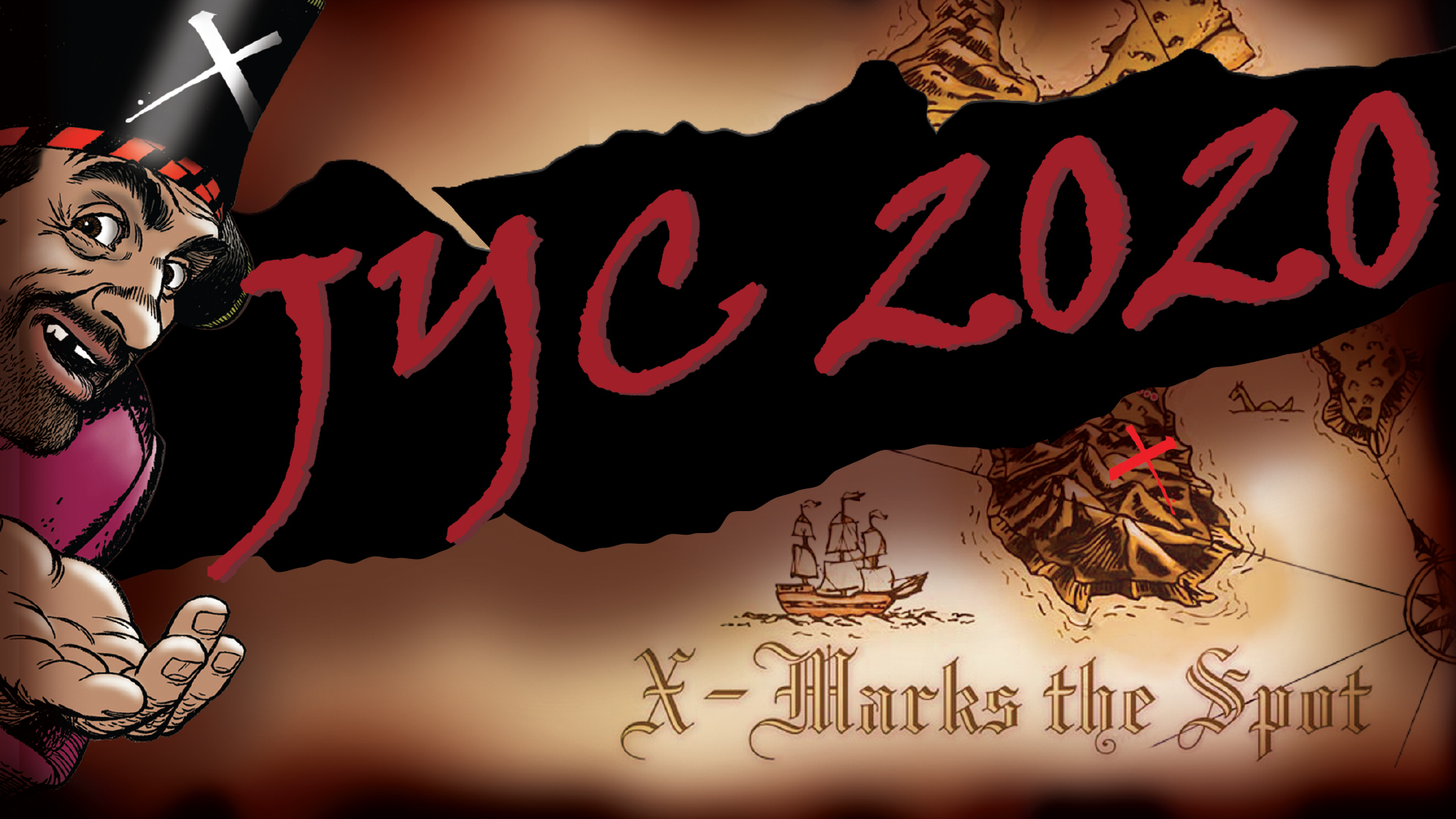 "Junior Youth Council's Poster- Background of a treasure map, torn across the centre with the words ""JYC 2020"" in the missing piece. A cartoon pirate peeks in from the left side. X-Marks the Spot written across the bottom right hand side."