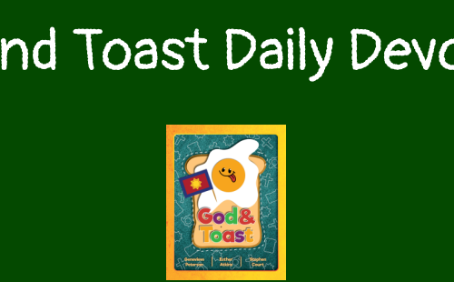 God and Toast Daily Devotional
